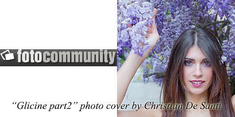 fotocommunity-BenedettaErbetti_glicinepart2_photocover_maggio2015